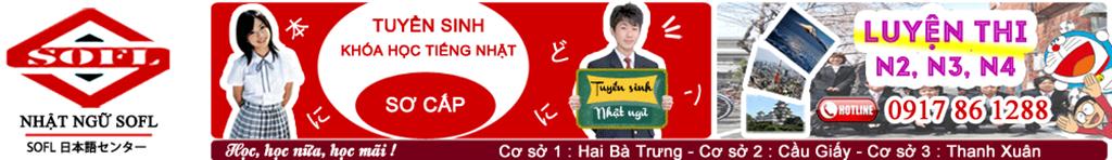 Trung tâm tiếng Nhật SOFL - Dạy học tiếng Nhật tốt nhất Hà Nội