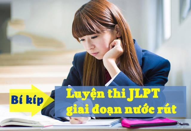 Bí kíp ôn luyện cho kỳ thi JLPT 2018 giai đoạn nước rút
