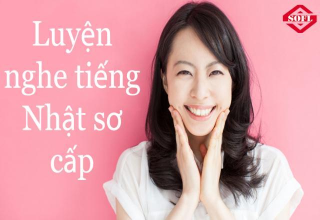 6 phương pháp luyện nghe tiếng Nhật sơ cấp hiệu quả