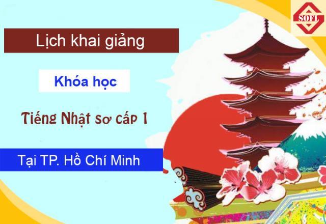 Lịch khai giảng khóa học tiếng Nhật tại cơ sở SOFL Hồ Chí Minh