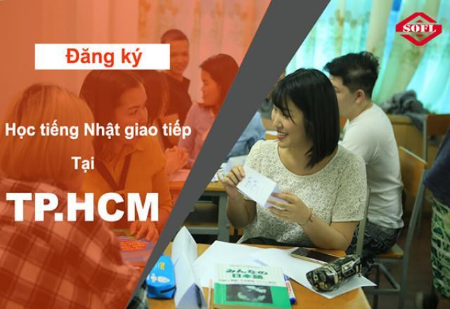 Trung tâm học tiếng Nhật giao tiếp nào tốt ở TP. HCM?