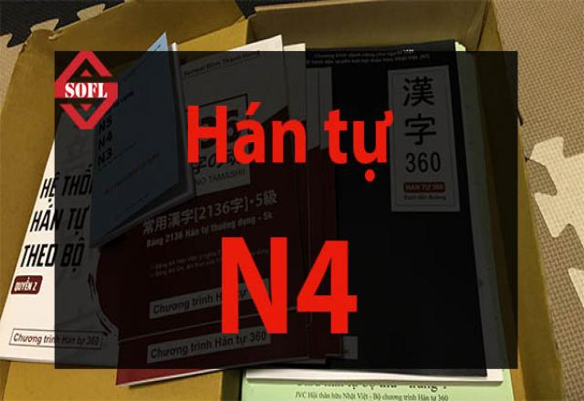 Tổng hợp Hán tự N4 đầy đủ nhất