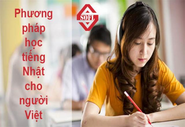 Phương pháp học tiếng Nhật cho người Việt hiệu quả nhất 2019