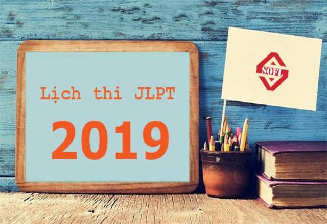Cập nhật lịch thi JLPT 2019 cho các sĩ tử