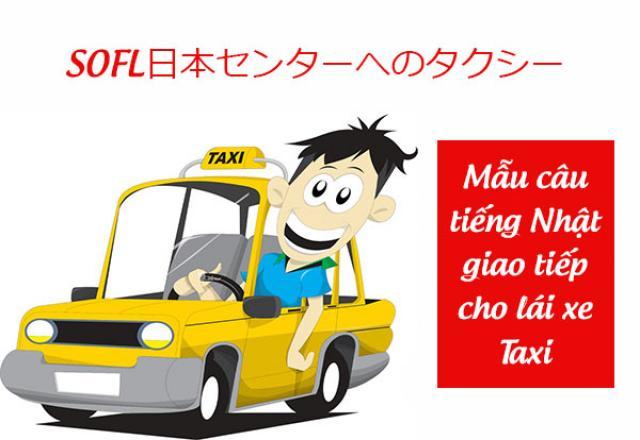 Tiếng Nhật giao tiếp cho Lái xe/ Tài xế