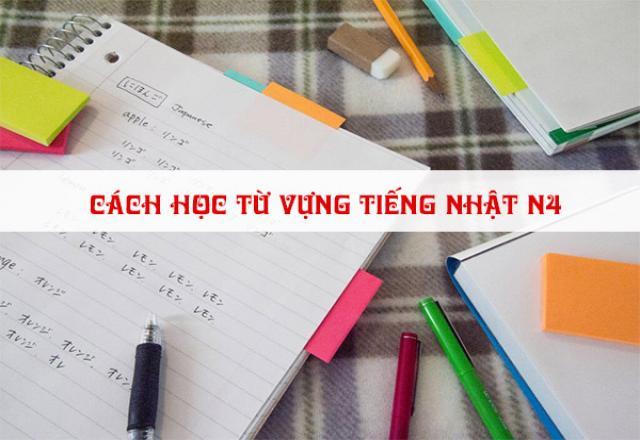 Cách học từ vựng tiếng Nhật N4 hiệu quả