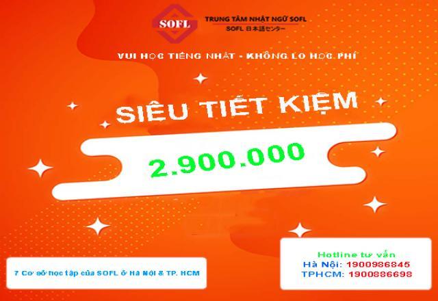 Trừ thẳng 2900K học phí học tiếng Nhật tại SOFL